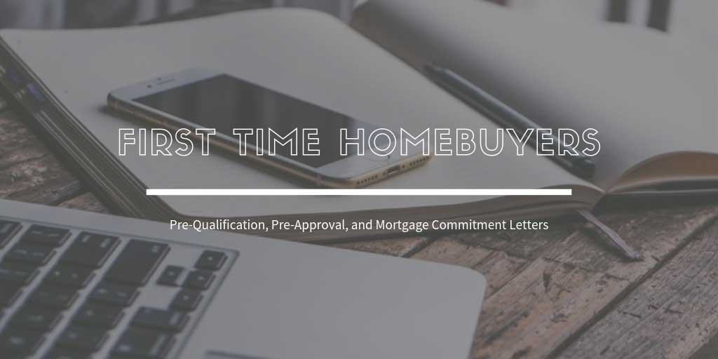 first-time-home-buyers-guide-in-courtenay-what-about-pre-qualification-pre-approval-and-mortgage-commitment-letters