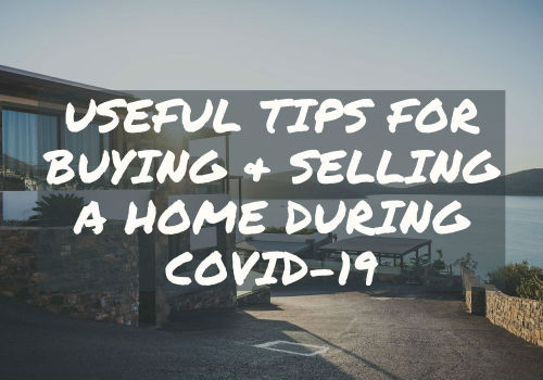 Useful Tips for Buying and Selling A Home During Covid-19 in Comox Valley, British Columbia